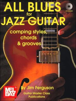 All Blues for Jazz Guitar : Comping Styles, Chords and Grooves