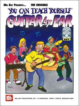 You Can Teach Yourself Guitar by Ear