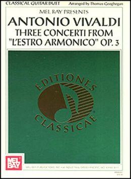 Vivaldi: Three Concerti from L'Estro Armonico Op. 3