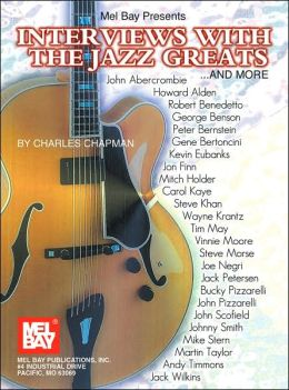 Interviews with the Jazz Greats and More