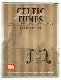 Celtic Fiddle Tunes for Solo and Ensemble, Violin 1 And 2: Piano Accompaniment Included