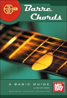 Barre Chords: A Basic Guide
