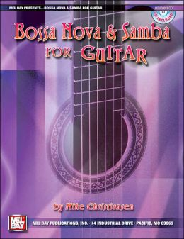 Bossa Nova and Samba for Guitar