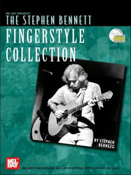 The Stephen Bennett Fingerstyle Collection