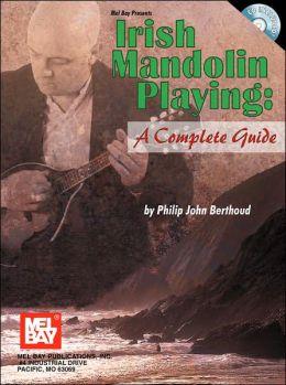 Mel Bay Presents Irish Mandolin Playing: A Complete Guide