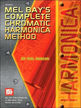 Mel Bay's Complete Chormatic Harmonica Method