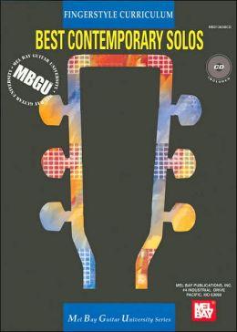 Fingerstyle Curriculum: Best Contemporary Solos (Mel Bay Guitar University Series)