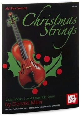 Christmas Strings: For Solo and Ensemble: Viola, Violin 3 and Ensemble Score