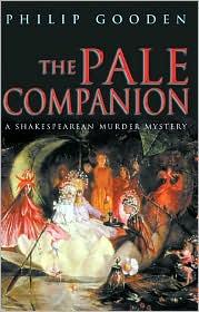 The Pale Companion: A Shakespearean Murder Mystery