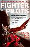 The Mammoth Book of the Fighter Pilots: Eyewitness Accounts of Air Combat from the Red Baron to Today's Top Gun