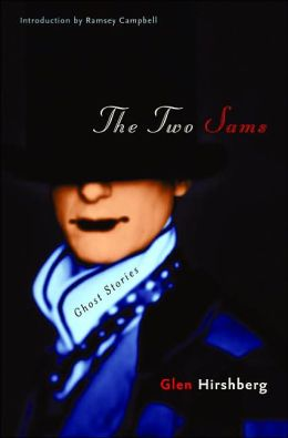 The Two Sams: Ghost Stories