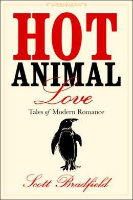 Hot Animal Love: Tales of Modern Romance