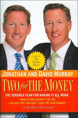 Two for the Money: The Sensible Plan for Making It All Work