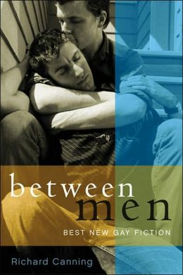 Between Men: Best New Gay Fiction