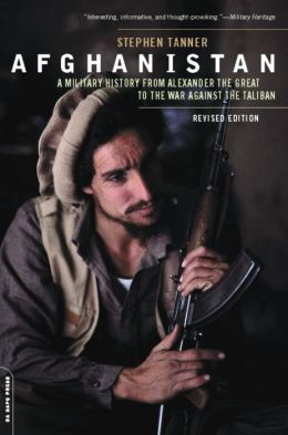 Afghanistan: A Military History from Alexander the Great to the War against the Taliban
