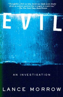 Evil: An Investigation
