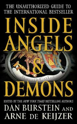 Inside Angels & Demons: The Story Behind the International Bestseller