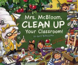 Mrs. McBloom, Clean up Your Room!