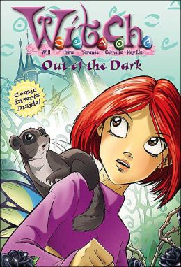 W.I.T.C.H. Chapter Book: Out of the Dark - Book #8