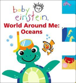 Baby Einstein: World Around Me - Oceans
