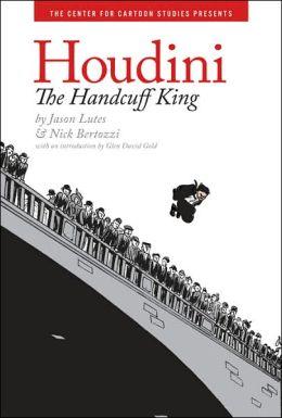 Houdini: The Handcuff King