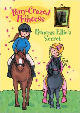 Pony-Crazed Princess: Princess Ellie's Snowy Ride - #9 Pony-Crazed Princess Hy