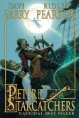Book Cover Image. Title: Peter and the Starcatchers (Starcatchers Series #1), Author: Dave Barry