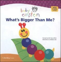 Baby Einstein: What's Bigger Than Me?