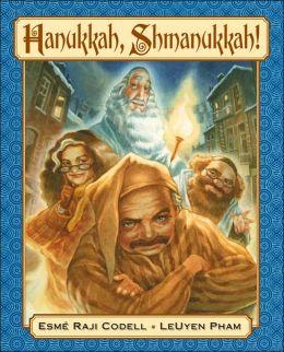 Hanukkah, Shmanukkah!
