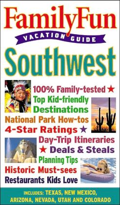 Family Fun Vacation Guide: Southwest - Book #3