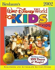 Birnbaum's Walt Disney World for Kids by Kids