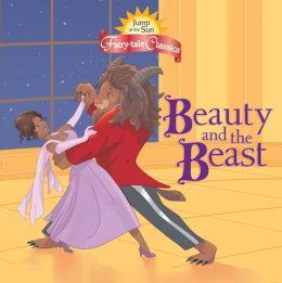 Jump at the Sun: Beauty and the Beast - Fairy-TaleClassics