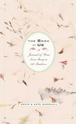 Book of Us: The Journal of Your Love Story in 150 Questions
