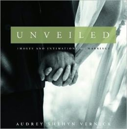 Unveiled: Images and Intimations of Marriage