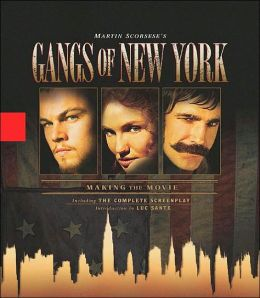 Gangs of New York: Making the Movie