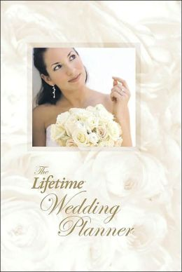 The Lifetime Wedding Planner
