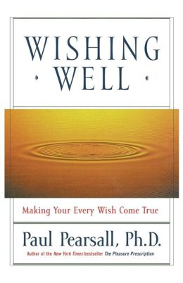 Wishing Well: Making Your Every Wish Come True