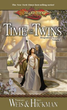 Dragonlance - Time of the Twins (Legends #1)