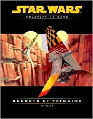 Star Wars the Roleplaying Game: Secrets of Tatooine
