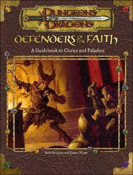 Defenders of the Faith (Advanced Dungeons and Dragons Series): A Guidebook to Clerics and Paladins