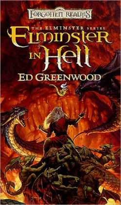 Forgotten Realms: Elminster in Hell (Elminster #4)