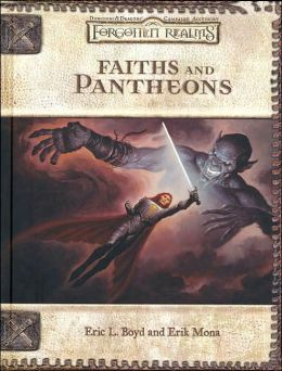 Forgotten Realms: Faiths and Pantheons (Dungeons and Dragons d20 3.0 Fantasy Roleplaying Setting)