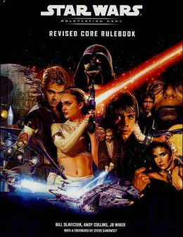 Star Wars the Roleplaying Game: Revised Core Rulebook