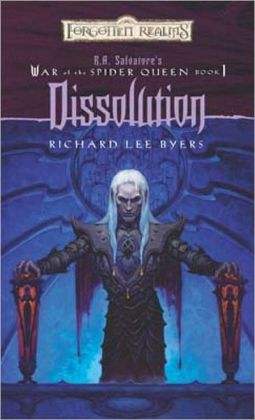 Forgotten Realms: Dissolution (War of the Spider Queen #1)
