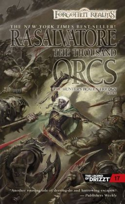 Forgotten Realms - Hunter's Blades #1 - The Thousand Orcs [REQ] - R. A. Salvatore