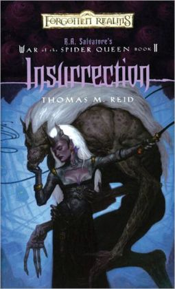 Forgotten Realms: Insurrection (War of the Spider Queen #2)