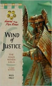 Wind of Justice; (The Four Winds Saga, Third Scroll)