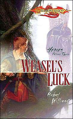 Dragonlance - Weasel's Luck (Heroes #3)