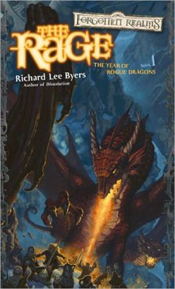 Forgotten Realms: The Rage (Year of Rogue Dragons #1)