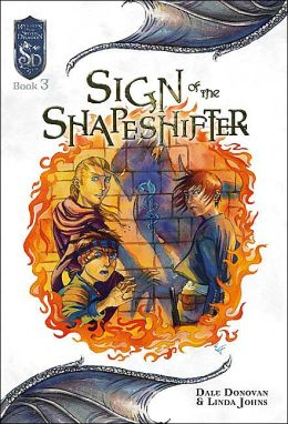 Sign of the Shapeshifter (Knights of the Silver Dragon Series: Book 3)